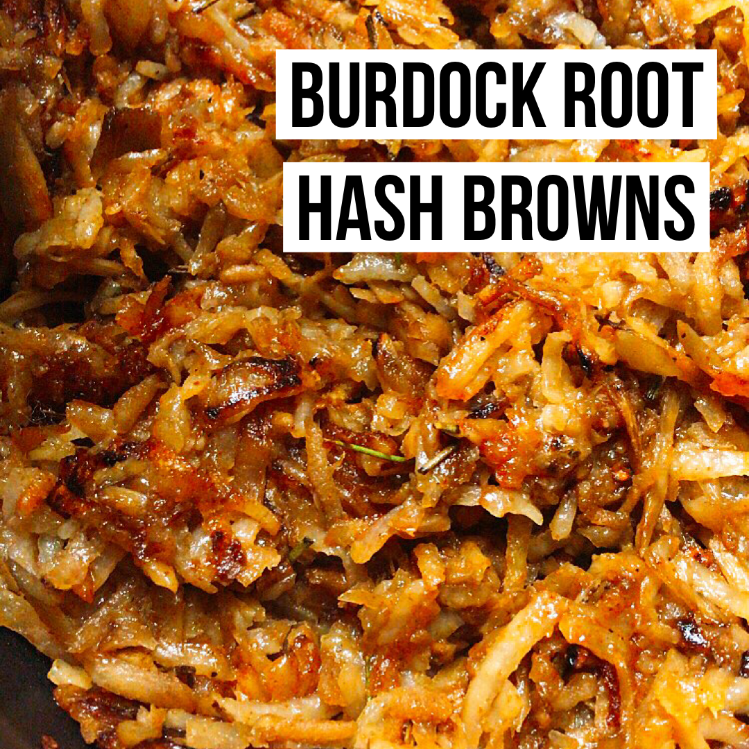 Burdock Root & Potato Hash Browns