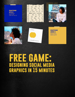 FREE GAME - Designing Social Media Graphics