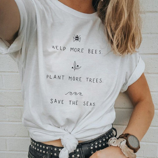 325a968df3423 Help More Bees, Plant More Trees, Clean the Seas. - TEE