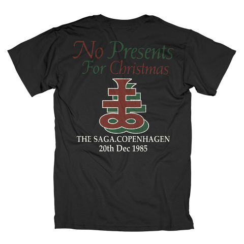 No Presents for Christmas T-Shirt