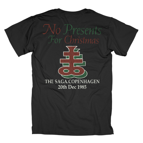 No Presents T-Shirt