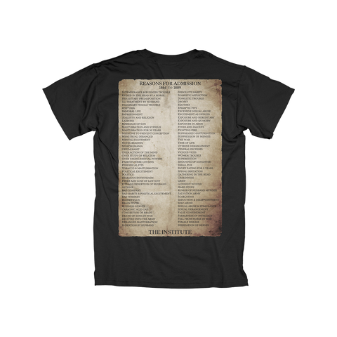 The Institute Reasons For Admission T-Shirt