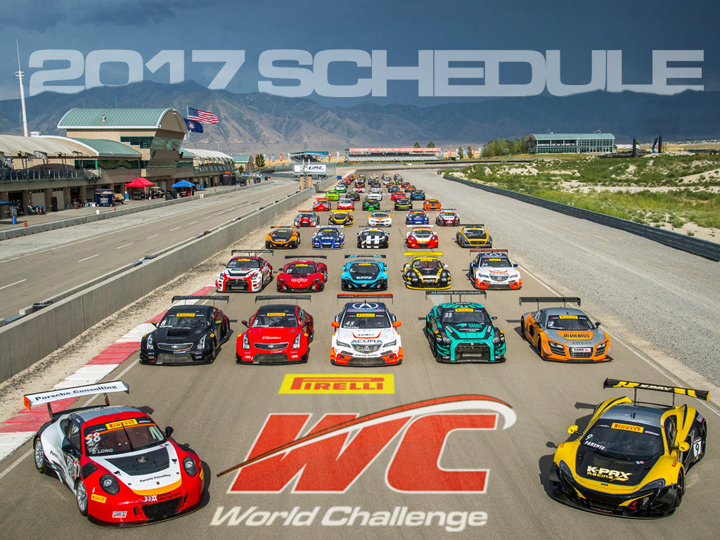 PIRELLI WORLD CHALLENGE ANNOUNCES 2017 RACING SCHEDULE