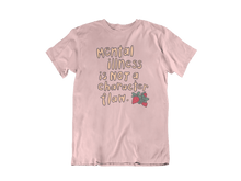 Load image into Gallery viewer, Mental Illness Is Not A Character Flaw (Strawberries) -- T-Shirt