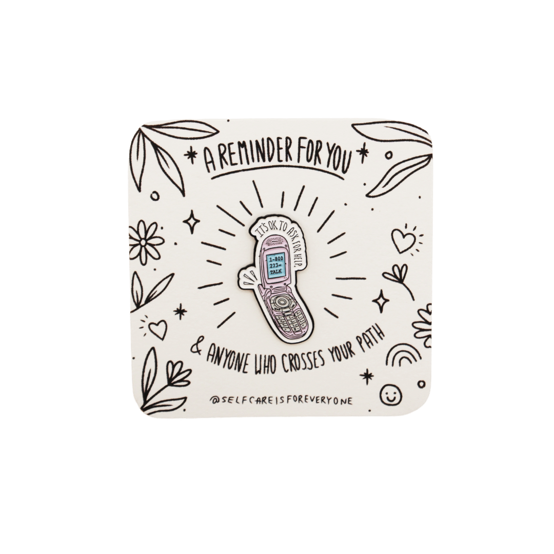 It's Ok To Ask For Help (supporting the National Suicide Prevention Lifeline) -- Soft Enamel Pin