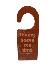 Ready To Chat / Taking Some Me Time -- Door Hanger