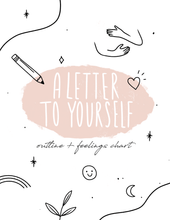 Load image into Gallery viewer, 'A Letter To Yourself' Outline (w/ Feelings Chart!) - Self-Care Is For Everyone