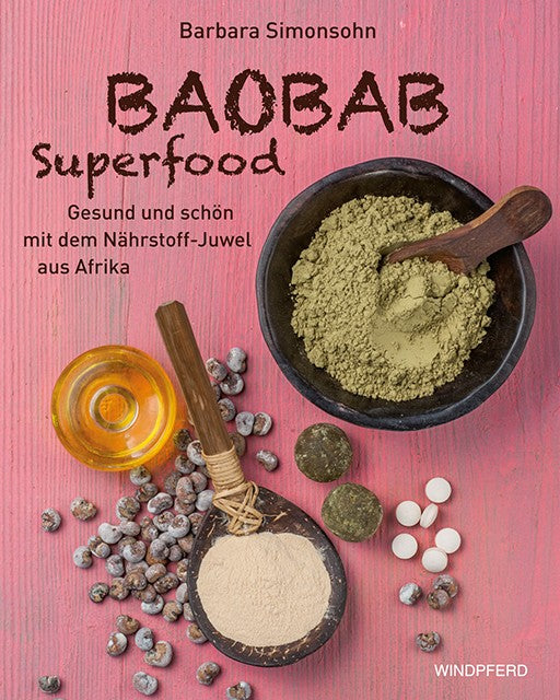 Baobab Superfood: Kochbuch