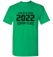 Senior Class of 2022 Freshman T-shirt (6 Color Choices)