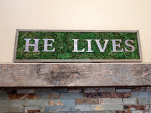 He Lives Moss Easter Sign