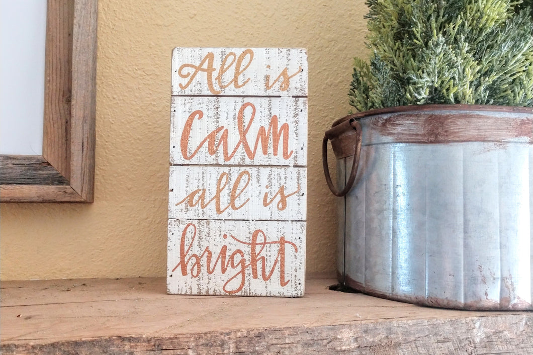 All Is Calm - All Is Bright Wooden Box Sign