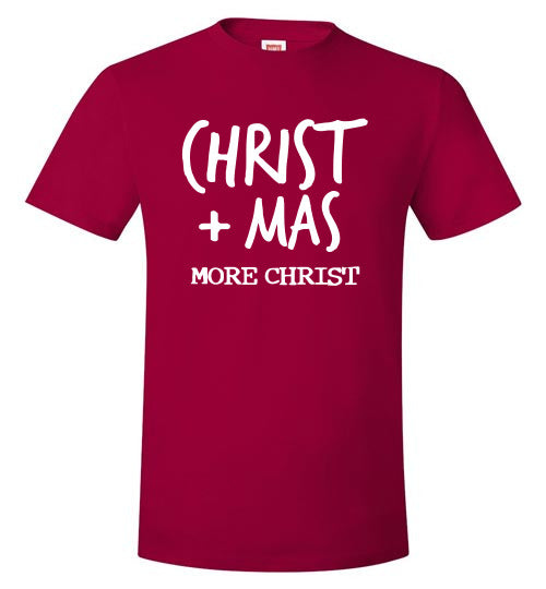 More Christ Christmas T-Shirt (5 colors)