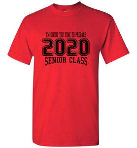 Senior Class of 2020 JR Tshirt (6 Color Choices)