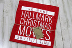 So Many Christmas Movies T-Shirt