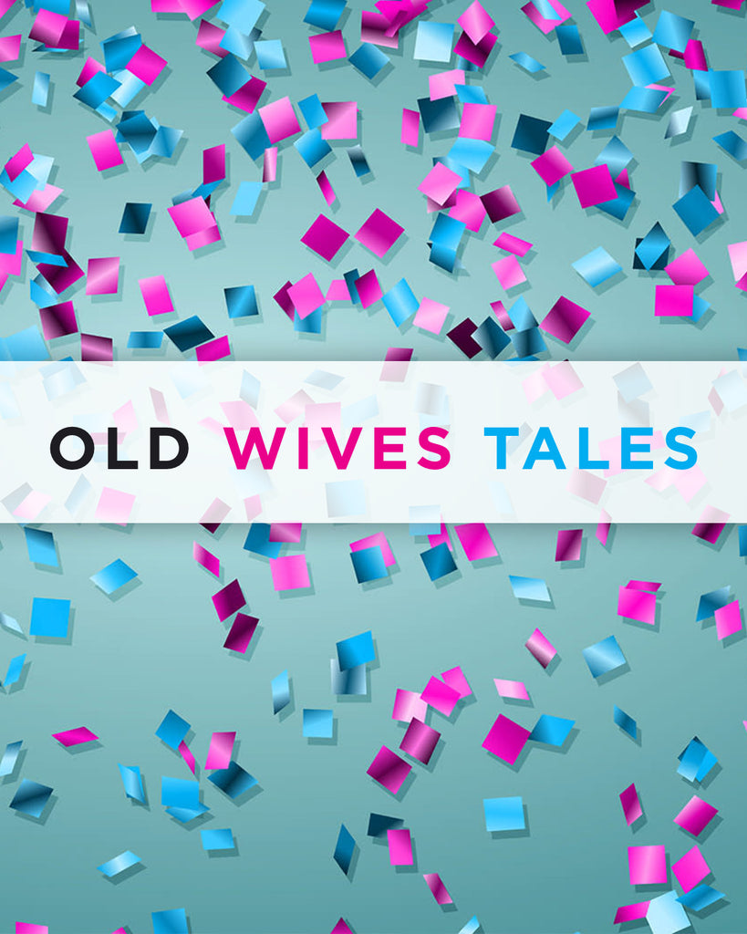 Old Wives Tales Gender