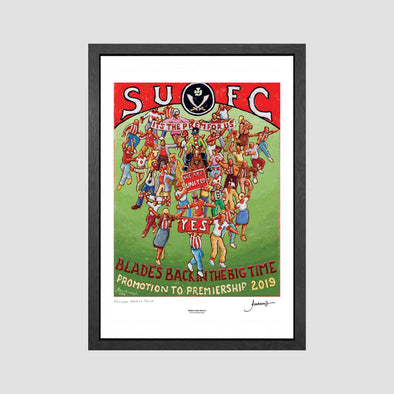Blades - Back in the Big Time (Sheffield United) Signed Archive Artist Proof Art Print - Joe Scarborough Art