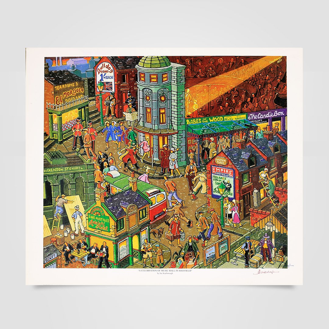 Joe Scarborough Signed Art Print A Celebration Of Music Hall In Sheffield - Joe Scarborough Art