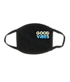Good Vibes Mask