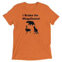 I Brake for Megafauna - Short sleeve t-shirt