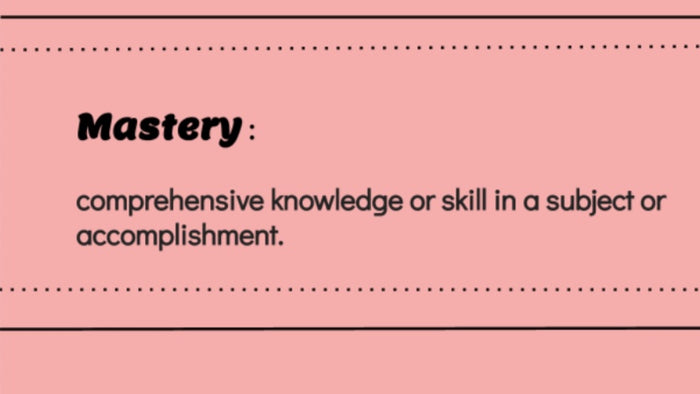 What is mastery in an Orton Gillingham Lesson?