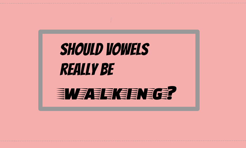 When two vowels go walking...