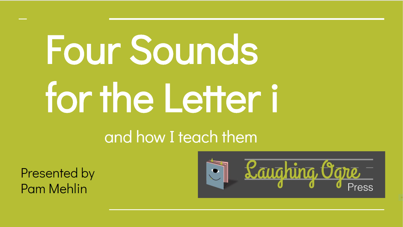 Four Sounds for the Letter i