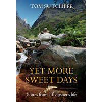 TOM SUTCLIFFE YET MORE SWEET DAYS