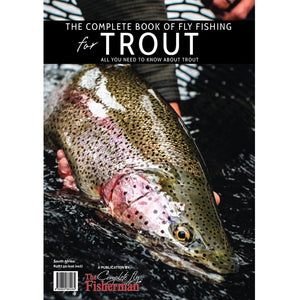 THE COMPLETE BOOK OF FLY FISHING FOR TROUT
