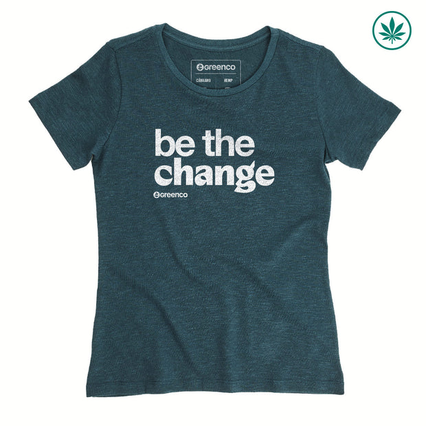 Hemp Women's T-Shirt - Be the change