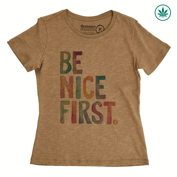 Hemp Women's T-Shirt - Be Nice First