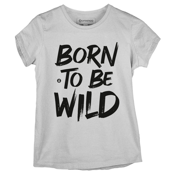 Sustainable Cotton Women's T-Shirt - Born to be wild