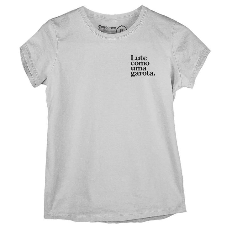 Sustainable Cotton Women's T-Shirt - Lute como uma garota