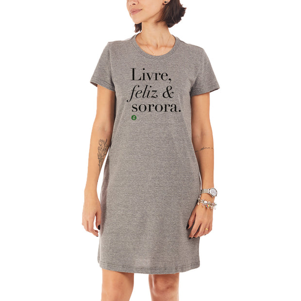 Recycled Polyester (PET) T-Shirt Dress - Livre, feliz & sorora