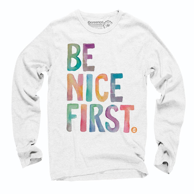 Sustainable Cotton Long Sleeve T-Shirt - Be Nice First