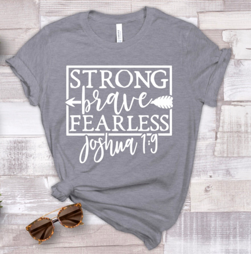 Strong Brave Fearless