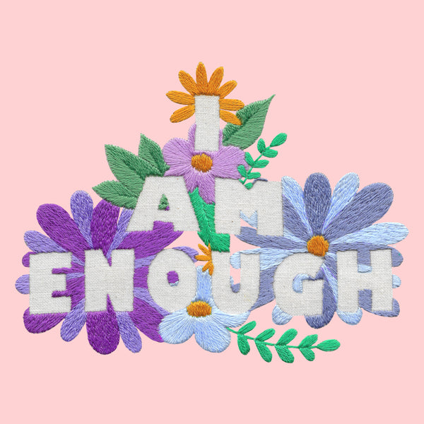 I Am Enough Embroidery Kit