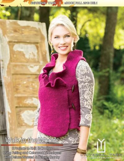 Walk in the Woods: 8 Projects with Deluxe Pattern Universal yarn