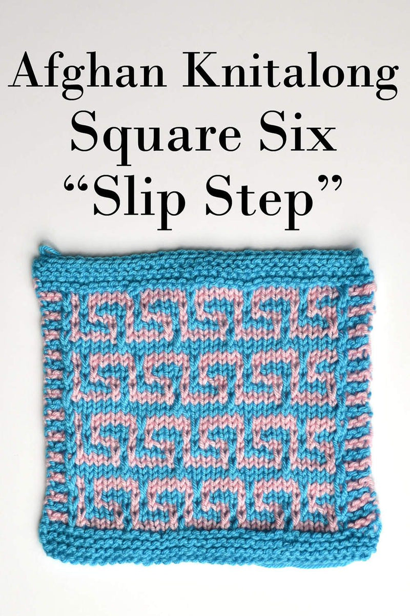Afghan Knitalong Square 6 - Slip Step Pattern Universal Yarn