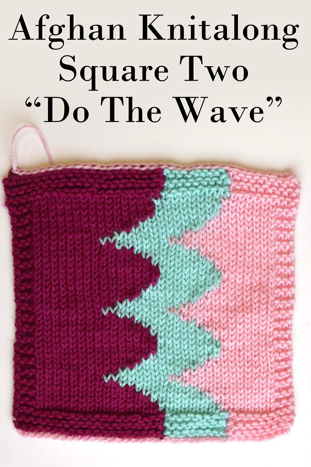 Afghan Knitalong Square 2 - Do The Wave Pattern Universal Yarn