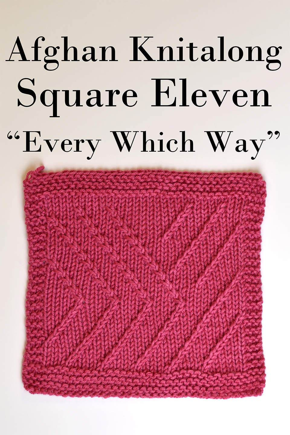 Afghan Knitalong Square 11 - Every Which Way Pattern Universal Yarn