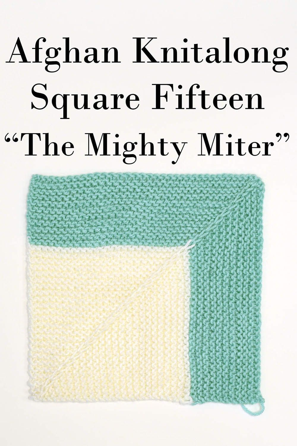 Afghan Knitalong Square 15 - The Mighty Miter Pattern Universal Yarn