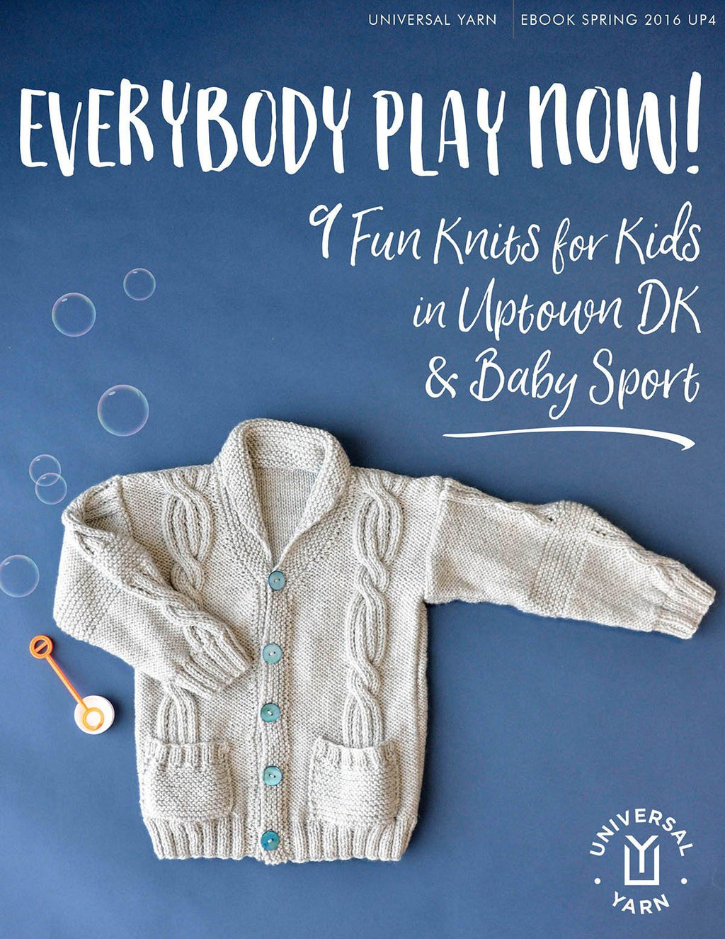 Everybody Play Now Pattern Universal Yarn
