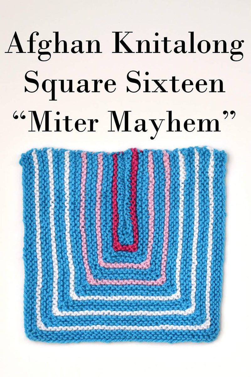 Afghan Knitalong Square 16 - Miter Mayhem Pattern Universal Yarn