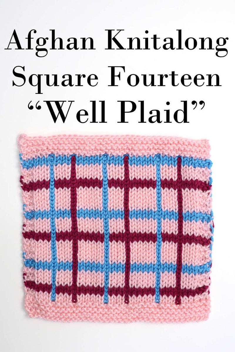 Afghan Knitalong Square 14 - Well Plaid Pattern Universal Yarn