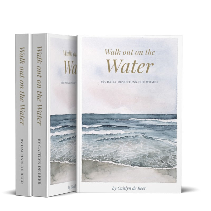 WALK OUT ON THE WATER DAILY DEVOTIONAL