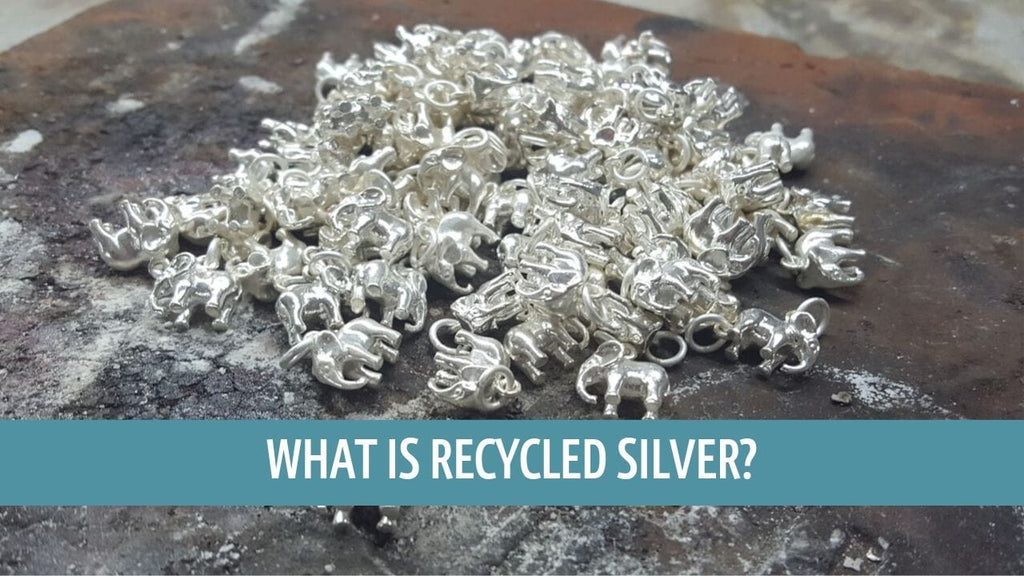 Recycled Sterling Silver - Why Lily Charmed is using recycled silver to make their Jewellery.