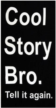Cool Story Bro Beach Towel