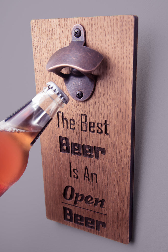 The Best Beer Is An Open Beer Bottle Opener | Gift Ideas For Him | Fathers Day Gift | New Home Gift | Man Cave Gift | Gift Ideas For Her