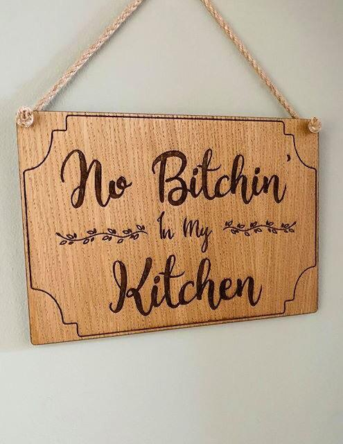No Bitchin In My Kitchen Hanging Sign | Kitchen Decor | Birthday Gift | House Warming Gift | Novelty Gift | Funny Wall Sign | Kitchen Quote