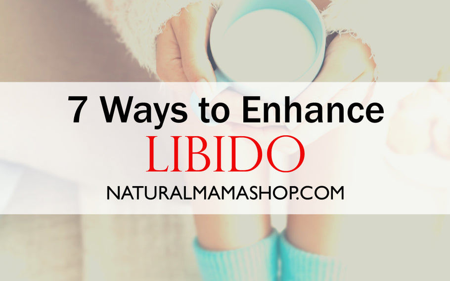 7 Ways to Enhance Libido